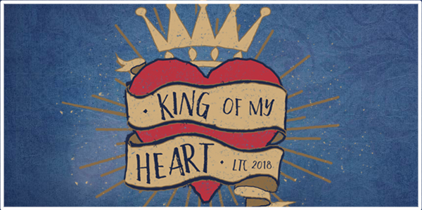 King of My Heart - LTC 2018